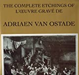 The Complete Etchings of Adriaen Van Ostade, Louis Godefroy, 1556600402