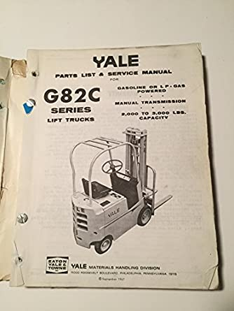 vintage yale g82c series lift truck instructions and parts manual rh amazon com Yale Forklifts Parts Manual Yale Forklift Models