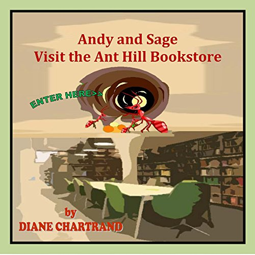 Andy and Sage: Visit the Ant Hill - Forest Hill Store