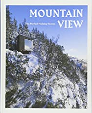 Mountain View: The Perfect Holiday Homes (Natural Retreats)