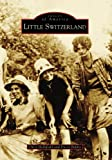 Little Switzerland, Chris Hollifield and David Biddix, 0738586153