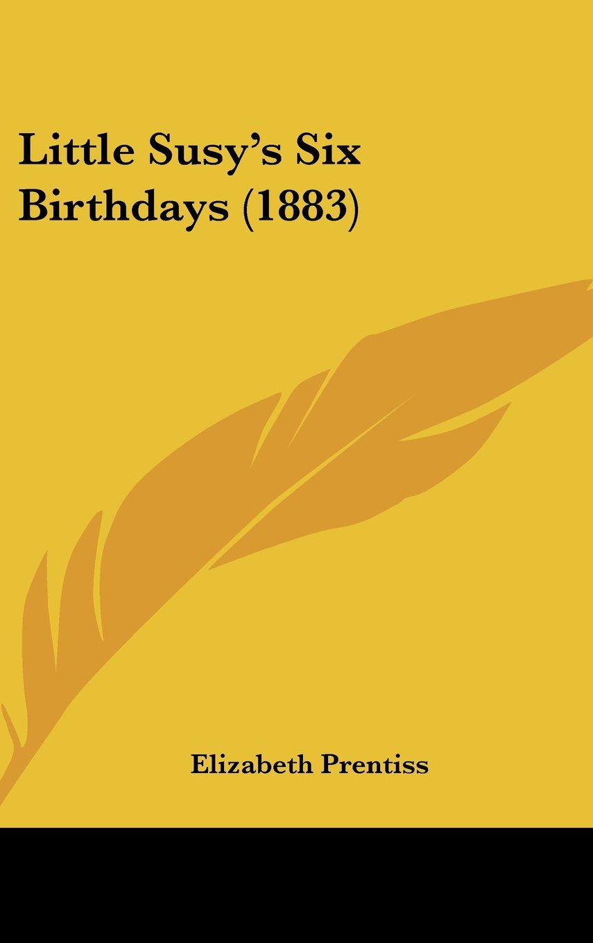 Download Little Susy's Six Birthdays (1883) ebook