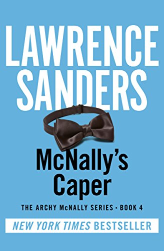 McNally's Caper (The Archy McNally Series Book 4)