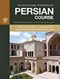 The Routledge Intermediate Persian Course: Farsi Shirin Ast, Book Two, Dominic Parviz Brookshaw, Pouneh Shabani Jadidi, 0415691370