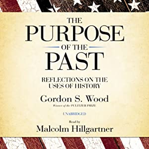The Purpose of the Past Audiobook