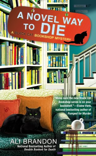 A Novel Way to Die (A Black Cat Bookshop Mystery Book 2)