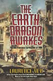 The Earth Dragon Awakes: The San Francisco Earthquake of 1906 by Laurence Yep front cover