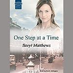 One Step at a Time   Beryl Matthews