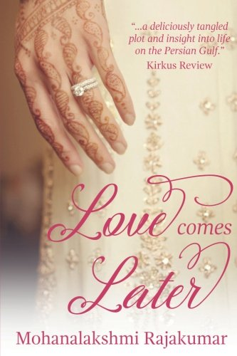 Love Comes Later Mohanalakshmi Rajakumar product image