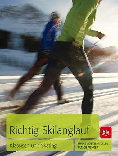 Richtig Skilanglauf: Klassisch und Skating