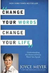 Change Your Words, Change Your Life Paperback