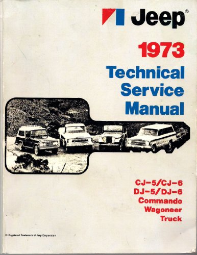 Jeep 1973 Technical Service Manual (1973 Jeep Truck)
