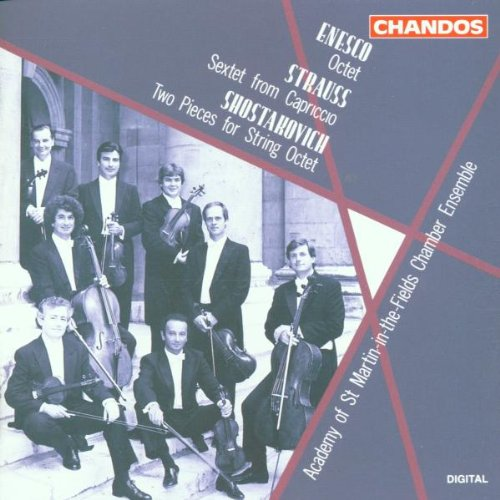 (Enesco: Octet / Strauss: Sextet from Capriccio / Shostakovich: Two Pieces for String)