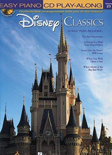 Disney Classics: Easy Piano CD Play-Along Volume 23