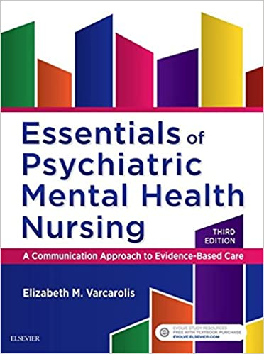 Essentials Of Psychiatric Mental Health Nursing E Book A