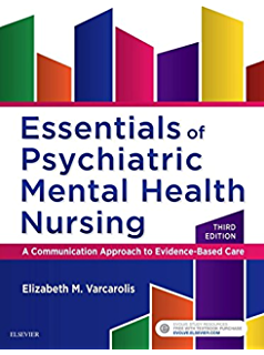 Manual of psychiatric nursing care planning e book assessment essentials of psychiatric mental health nursing e book a communication approach to evidence fandeluxe Gallery
