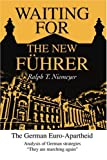 Waiting for the New Führer, Ralph Niemeyer, 0595295525