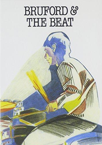 Bill Bruford: Bruford & the Beat B01M6BG7NO