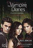 The Vampire Diaries - Stefan's Diaries - Fluch der Finsternis (The Vampire Diaries - Stefan's Diaries-Reihe, Band 6)
