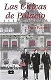 img - for Las Chicas de Palacio (Spanish Edition) book / textbook / text book