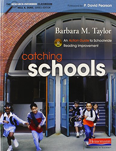 Catching Schools: An Action Guide to Schoolwide Reading Improvement (Research-Informed Classroom Series)