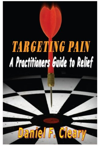 Download Targeting Pain: A Practitioners Guide to Relief pdf