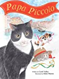 Papa Piccolo by Carol Talley front cover