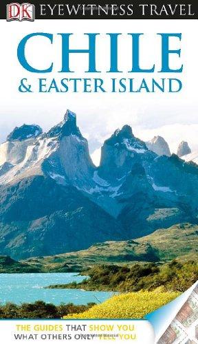 - DK Eyewitness Chile & Easter Island (EYEWITNESS TRAVEL GUIDE)
