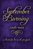 September Burning, A Brenda Kruzik Project, 1451214286