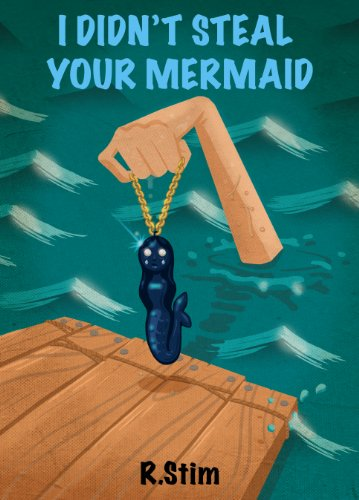 I Didn't Steal Your Mermaid (Frankie Jackson Mystery Book 2)