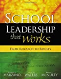 School Leadership That Works: From Research to Results, Robert J. Marzano, Timothy Waters, Brian A. McNulty, 1416602275