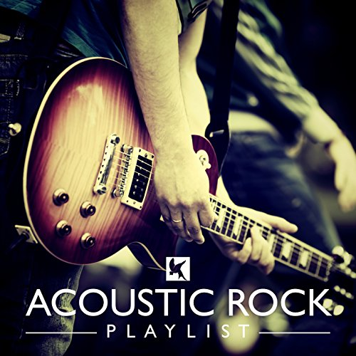 Acoustic Rock Playlist (Play Acoustic Rock)