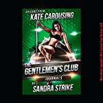 Kate Carousing: First Threesome with a Stripper (The Gentlemen's Club Journals) | Sandra Strike