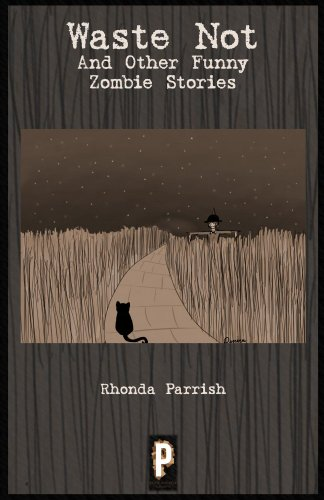 Book: Waste Not by Rhonda Parrish