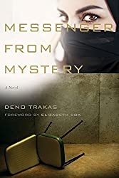 Messenger from Mystery: A Novel (Story River Books)