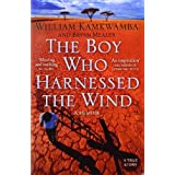 The Boy Who Harnessed the Wind by Kamkwamba, William (2010) Paperback