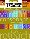 Variant Consonant and Vowel Sounds, Grades 4-6+, Camille Liscinsky, 1609634527