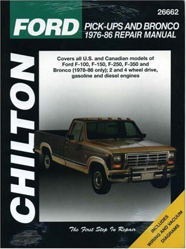 Ford Pick Ups And Bronco  1976 86  Chilton Total Car Care Series Manuals