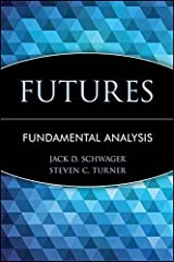 Futures: Fundamental Analysis (Wiley Finance Book 41) Kindle Edition
