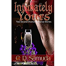 Intimately Yours: Two Second Chance Romances
