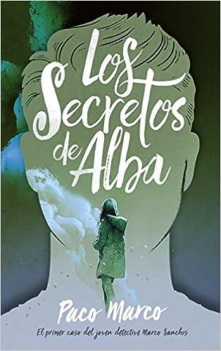 Los secretos de Alba (Serendipia): Amazon.es: Francisco ...