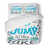 SanChic Duvet Cover Set Go Jump in the Lake House Sign Vintage for Rustic Wall Lakeside Living Cabin Cottage Hand Lettering Quote Decorative Bedding Set with 2 Pillow Shams Full/Queen Size