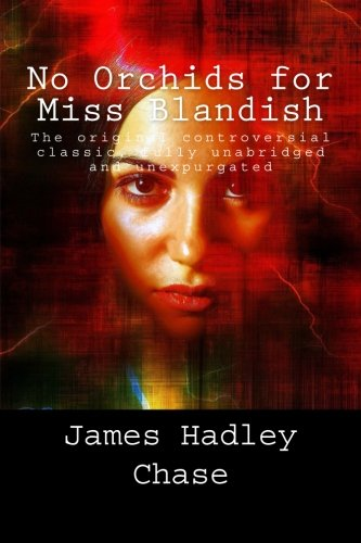 No Orchids for Miss Blandish: Amazon.es: Chase, James Hadley ...
