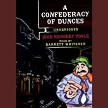 A Confederacy of Dunces Audiobook by John Kennedy Toole Narrated by Barrett Whitener