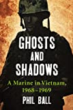 Ghosts and Shadows, Phil Ball, 0786472774