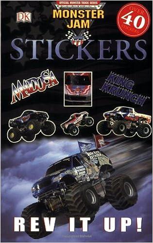 Rev It Up Monster Jam Sticker Books Dk Publishing