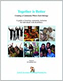 img - for Together is Better: Creating a community where each belongs book / textbook / text book