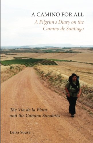 A CAMINO FOR ALL: A Pilgrim's...