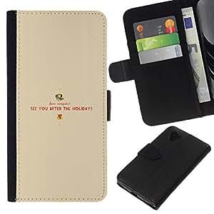 All Phone Most Case / Oferta Especial Cáscara Funda de cuero Monedero Cubierta de proteccion Caso / Wallet Case for LG Nexus 5 D820 D821 // See You After The Holidays