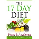 Die 17 Day Diet: Phase 1 Accelerate